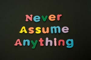 iStock_000013902975XSmall Never Assume